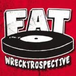Album Review – Fat Wrecktrospective