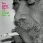 Album Review: Gil Scott-Heron – I'm New Here