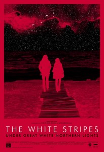 Under The Great White Northern Lights - White Stripes documentary film poster