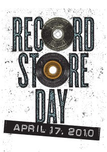 Record Store Day 2010 coming to an indie store near you on April 17th