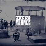 Album Review: Titus Andronicus – The Monitor