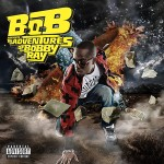 Album Review: B.o.B. – The Adventures of Bobby Ray