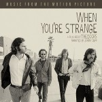 When You're Strange - The Doors, Soundtrack