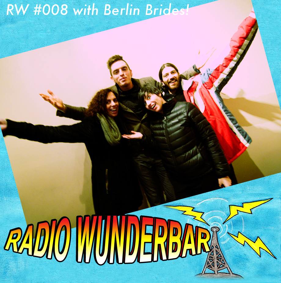 Radio Wunderbar episode 8 with Berlin Brides