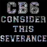 CB6 - Consider This Severance