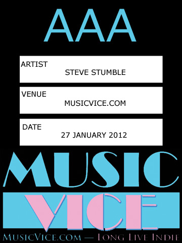 Music Vice Industry Insider AAA pass for Steve Stumble