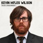 Kevin Myles Wilson - Businessman EP