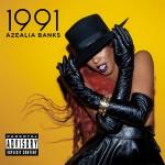 Azealia Banks - 1991 EP