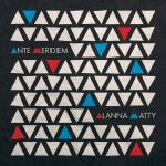 Album Review: Alanna Matty – Ante Meridiem