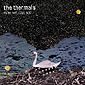The Thermals - Live Review, Now We Can See tour in Toronto
