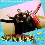 Radio Wunderbar episode 8 with Berlin Brides
